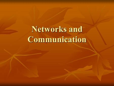 Networks and <strong>Communication</strong>. Networks Is the series of computer systems that are linked together so that they are able to share computing <strong>power</strong> or storage.