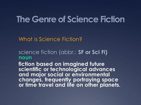 The Genre of Science Fiction