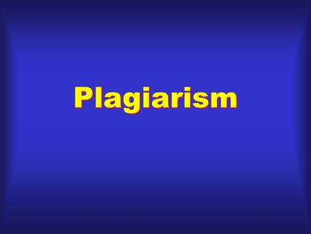 "Plagiarism.  Latin plagiarius, ""kidnapper""  Definition: ""The false assumption of authorship: the wrongful act of taking the product of another person's."