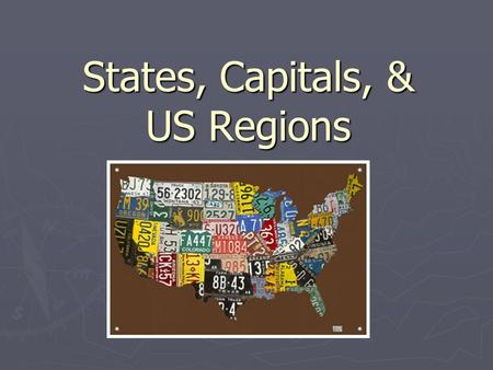 States, Capitals, & US Regions. State, County, and City ► A state is a nation or territory considered as an organized political community under one government.