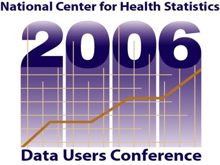 CASE STUDY: NATIONAL SURVEY OF FAMILY GROWTH Karen E. Davis National Center for Health Statistics Coordinating Center for Health Information and Service.