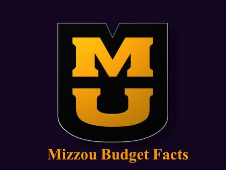 Mizzou Budget Facts. Current Funds Budget Sources Fiscal Year 2009 (Includes Extension and UM Health Care) *See the following slide for detail.