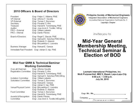 Invites you to Mid-Year General Membership Meeting, Technical Seminar & Election of BOD Lexmark International Philippines, Inc. Multi Purpose Hall, MEZ.