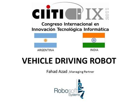 Fahad Azad,Managing Partner VEHICLE DRIVING ROBOT INDIA ARGENTINA.