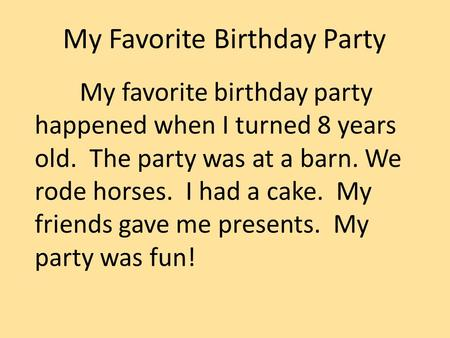 My Favorite Birthday Party