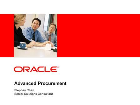 Advanced Procurement Stephen Chan Senior Solutions Consultant.