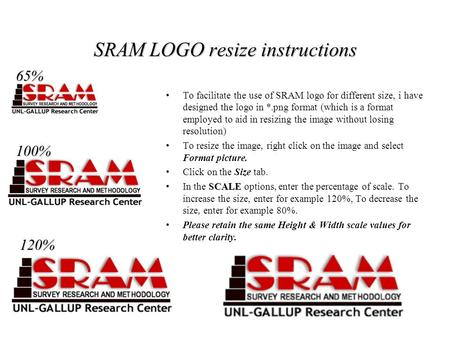 SRAM LOGO resize instructions To facilitate the use of SRAM logo for different size, i have designed the logo in *.png format (which is a format employed.