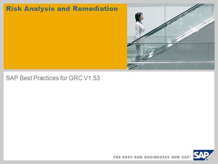 Risk Analysis and Remediation SAP Best Practices for GRC V1.53.