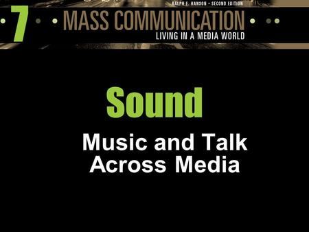 "7 Sound Music and Talk Across Media. The Development of the Recording Industry Thomas Edison:  invented the phonograph in 1877  first recording, ""Mary."