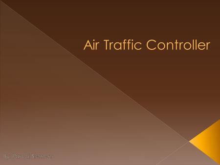 Air traffic controllers control the flow of aircraft traffic in the air and on the ground at airports They may even work during night. They can experience.