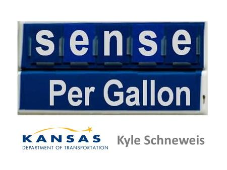"Kyle Schneweis. www.kansastlink.com How much revenue would you like to generate for your transportation program? The ""Basic"" version keeps it simple…"