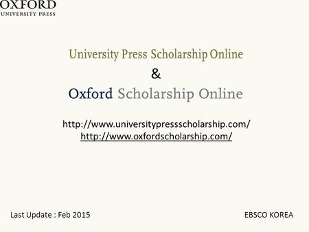 Last Update : Feb 2015 EBSCO KOREA   &
