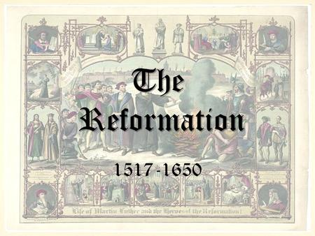 The Reformation 1517-1650. Vocabulary Indulgences- a document from the pope that forgives your sins Tithe- 10% of your income goes to the Church Purgatory-