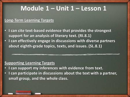 Long-Term Learning Targets I can cite text-based evidence that provides the strongest support for an analysis of literary text. (RI.8.1) I can cite text-based.