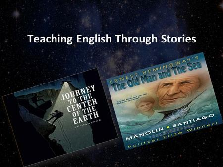 Teaching English Through Stories. Share your ideas! Why do young learners like stories ? How does reading stories help with English learning ?