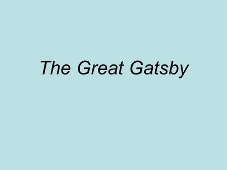 The Great Gatsby. Chapter One Summarize what happened in the chapter. Help each other clarify. Ask questions if you're confused.