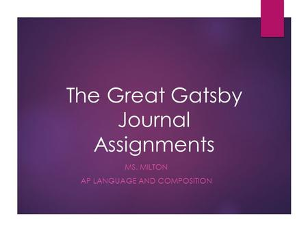 The Great Gatsby Journal Assignments