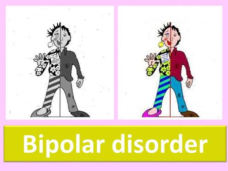 Bipolar disorder. Bipolar (also known as manic- depressive-illness) causes severe mood swings, that usually last several weeks or months and can be: Low.