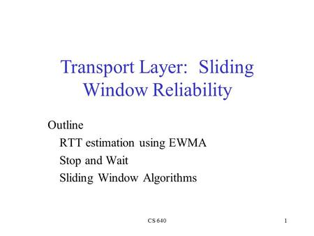 Transport Layer: Sliding Window Reliability