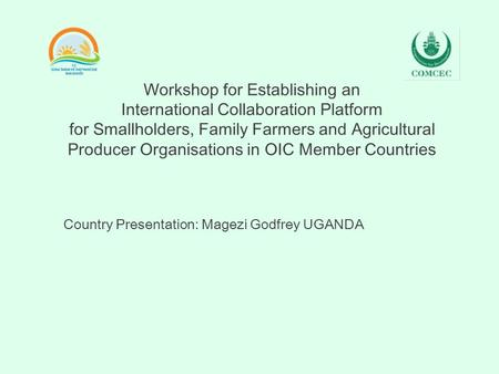 Workshop for Establishing an International Collaboration Platform for Smallholders, Family Farmers and Agricultural Producer Organisations in OIC Member.