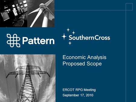 Economic Analysis Proposed Scope ERCOT RPG Meeting September 17, 2010.