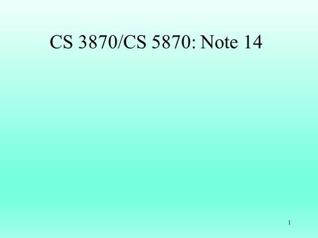 1 CS 3870/CS 5870: Note 14. Prog5 Due 10 PM Wednesday, Oct 21 Authentication and Authorization 2.