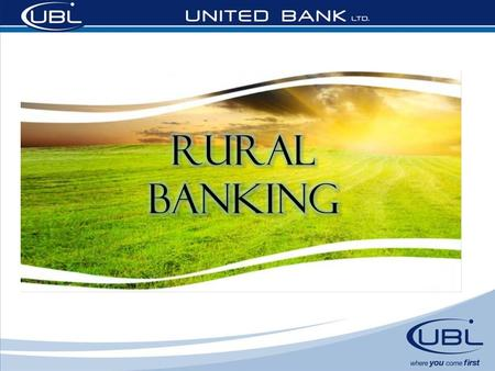 Rural Banking - Background Pakistan has great potential in agriculture. About 27% of the total 80 million hectares of the country is under cultivation.