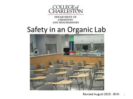 Safety in an Organic Lab 1 Revised August 2015 - BVH.