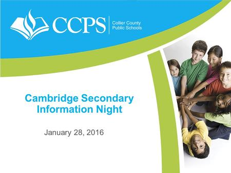 Cambridge Secondary Information Night January 28, 2016.