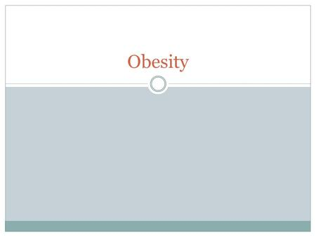 Obesity. Step 1:Identifying Patients Who Need to Lose Weight Measure height and weight and calculate BMI at annual visits or more frequently. Use the.