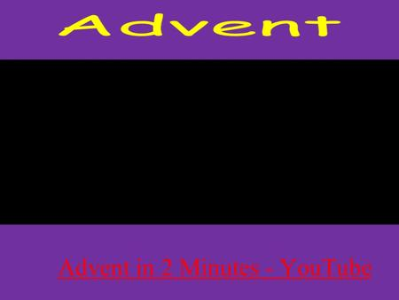 Advent in 2 Minutes - YouTube. Advent means 'the coming' of something. Advent is a period lasting FOUR Sundays (not weeks!) preparing for the celebration.