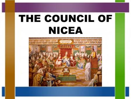 THE COUNCIL OF NICEA.