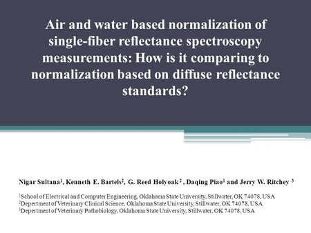 Air and water based normalization of single-fiber reflectance spectroscopy measurements: How is it comparing to normalization based on diffuse reflectance.