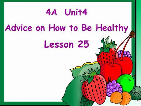 Advice on How to Be Healthy