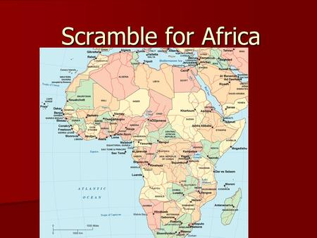 Scramble for Africa. Imperialism The policy of extending a nation's authority by territorial acquisition or by the establishment of economic and political.