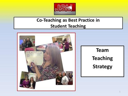 Co-Teaching as Best Practice in Student Teaching Team Teaching Strategy 1.