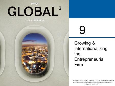 Chapter 9 - Growing and Internationalizing the Entrepreneurial Firm