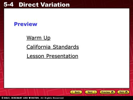 5-4 Direct Variation Warm Up Warm Up Lesson Presentation Lesson Presentation California Standards California StandardsPreview.