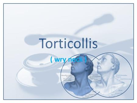 Torticollis ( wry neck ). Torticollis, also known as wry neck or loxia is a symptom defined by an abnormal, asymmetrical head or neck position, which.
