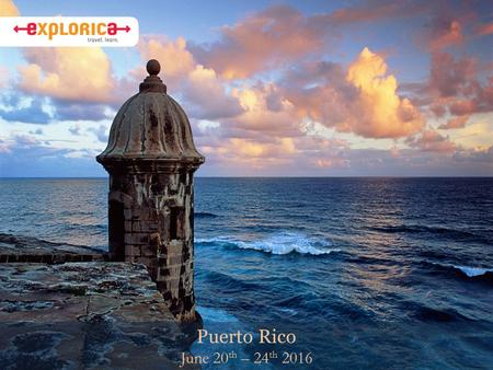 Puerto Rico June 20 th – 24 th 2016. Why Do I Travel? About Ms. Bartlett Why I chose this tour: I have never been to P.R. I love the beach. It is a fair.
