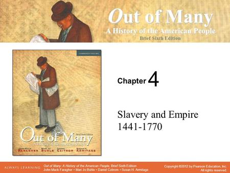 4 Slavery and Empire 1441-1770.