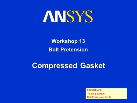 Workshop 13 Bolt Pretension