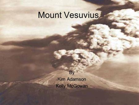 an informative text on mount vesuvius volcano located in south of italy We have profiled the active volcanoes the four decade volcanoes located in europe are mt etna and vesuvius in italy mount hekla is located in the south.