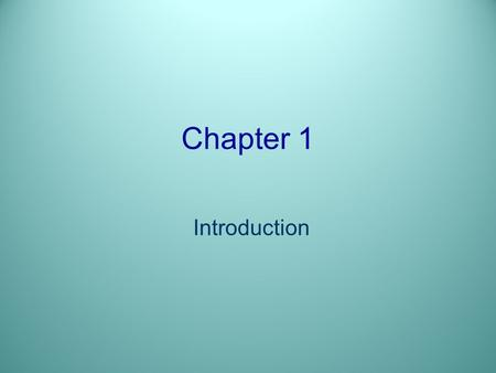 Chapter 1 Introduction. Objectives After reading and studying this chapter, you should be able to: –Discuss reasons why some people open restaurants –List.