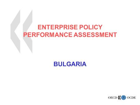1 ENTERPRISE POLICY PERFORMANCE ASSESSMENT BULGARIA.