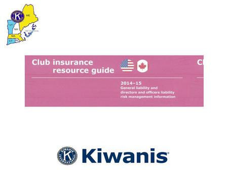 Kiwanis International Insurance As you may know, the fee for general liability and directors and officers insurance is included with your club dues billing.