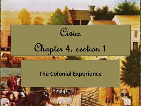 Civics Chapter 4, section 1