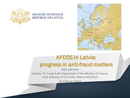 25.02.20152 Commission's Anti-Fraud Strategy (CAFS), 2011 COM(2011) 376 final Requirement of the EU Institutional and Horizontal legal framework for the.