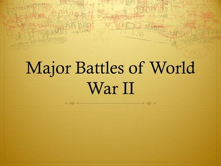 Major Battles of World War II. The Holocaust  genocide: The systematic and purposeful destruction of a racial, political, religious, or cultural group.