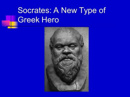 "Socrates: A New Type of Greek Hero. Bertrand Russell Wrote ""To teach how to live without certainty, and yet without being paralyzed by hesitation, is."